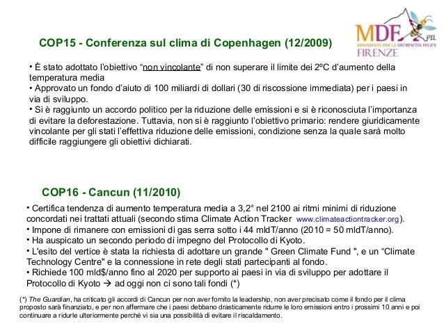 """COP15 - Conferenza sul clima di Copenhagen (12/2009) • È stato adottato l'obiettivo """"non vincolante"""" di non superare il li..."""