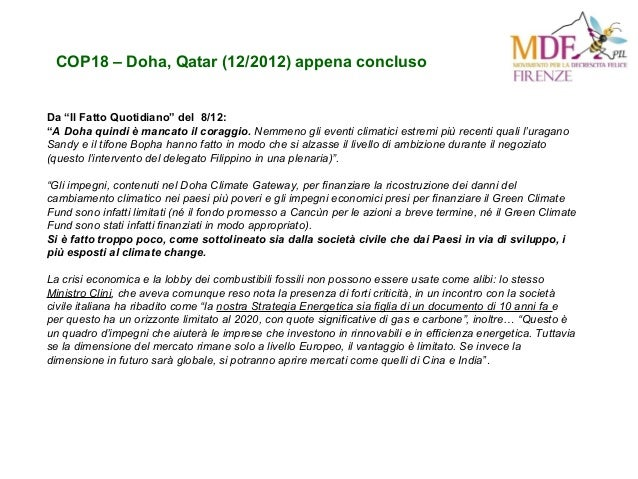 """COP18 – Doha, Qatar (12/2012) appena concluso Da """"Il Fatto Quotidiano"""" del 8/12: """"A Doha quindi è mancato il coraggio. Nem..."""