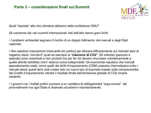 """Parte 3 – considerazioni finali sui Summit Quali """"risposte"""" alla crisi climatica abbiamo dalle conferenze ONU? Gli outcome..."""