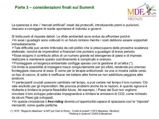 """Parte 3 – considerazioni finali sui Summit La speranza è che i """"mercati artificiali"""" creati dai protocolli, introducendo p..."""