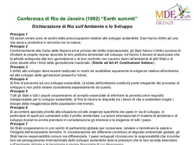 """Conferenza di Rio de Janeiro (1992) """"Earth summit"""" Principio 1 Gli esseri umani sono al centro delle preoccupazioni relati..."""