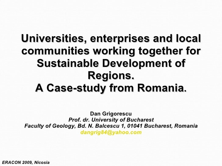 Universities, enterprises and local communities working together for Sustainable Development of Regions. A Case-study from...