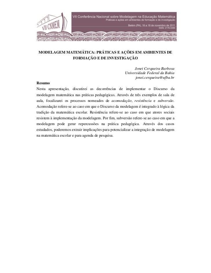 MODELAGEM MATEMÁTICA: PRÁTICAS E AÇÕES EM AMBIENTES DE                      FORMAÇÃO E DE INVESTIGAÇÃO                    ...
