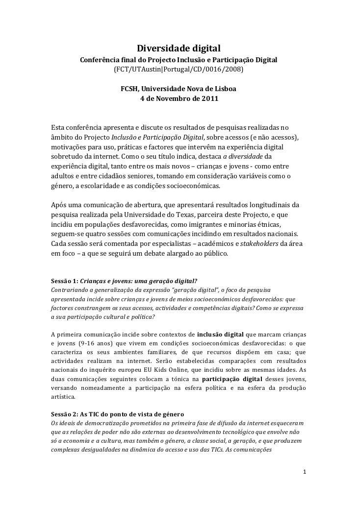 Diversidade digital             Conferência final do Projecto Inclusão e Participação Digital                      (FCT/UT...