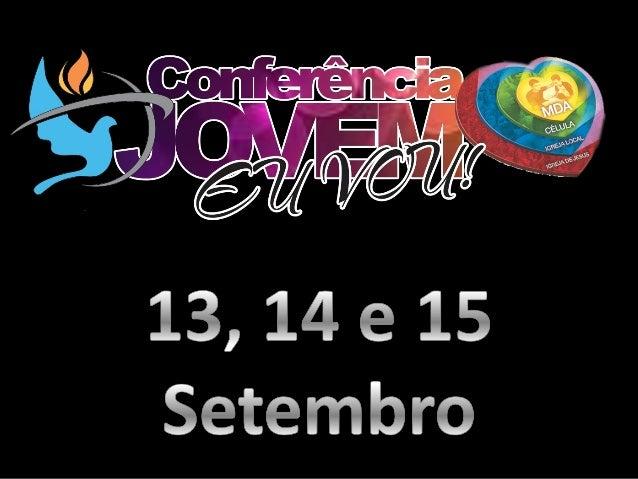 Conferência Jovem 2013 - IBMM