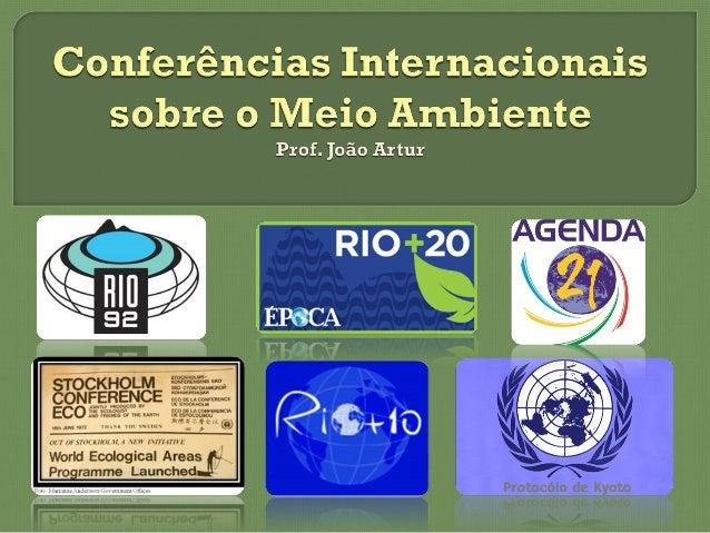 A primeira Conferência Mundial sobre oA primeira Conferência Mundial sobre o Meio Ambiente aconteceu em 1972 emMeio Ambien...