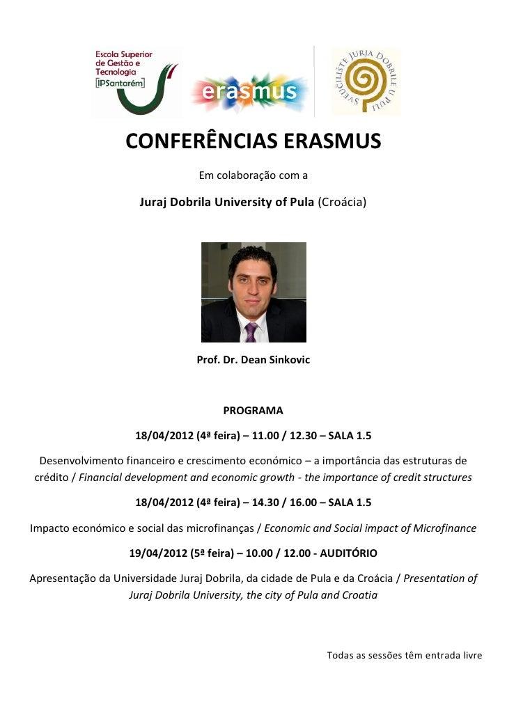 CONFERÊNCIAS ERASMUS                                  Em colaboração com a                      Juraj Dobrila University o...