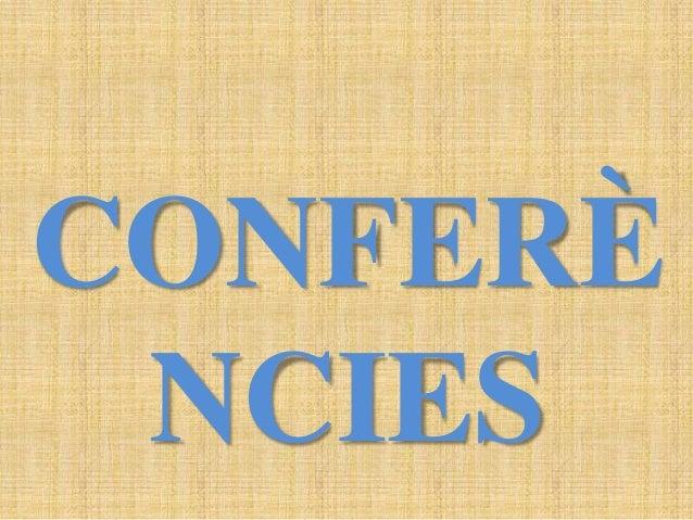 CONFERÈ NCIES