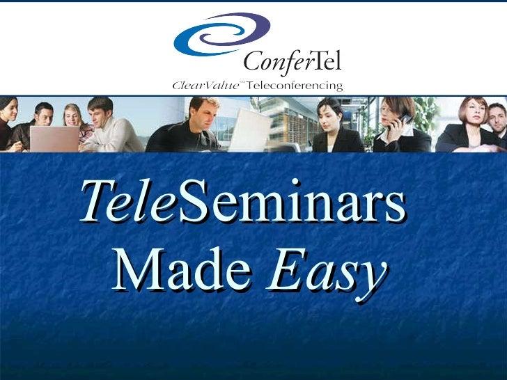 Tele Seminars  Made  Easy