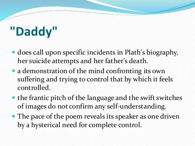 role of father and language in sylvia plaths poem daddy A secondary school revision resource for gcse english literature about the context of sylvia plath's superman and  her father died when  welsh 2nd language.