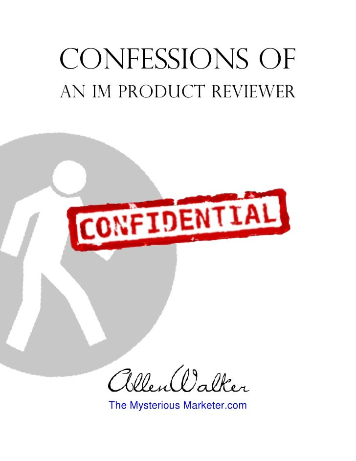 Confessions of an IM Product Reviewer         The Mysterious Marketer.com