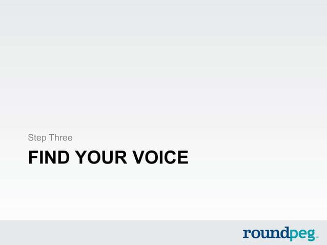 FIND YOUR VOICEStep Three