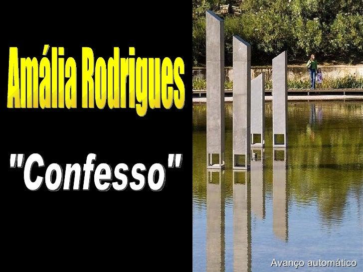 "Amália Rodrigues ""Confesso"" Avanço automático"