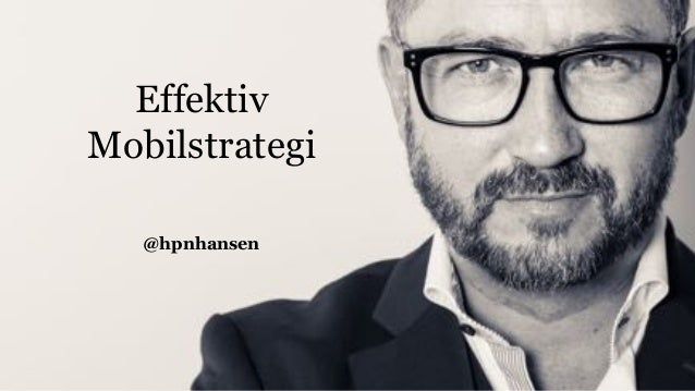 Effektiv Mobilstrategi @hpnhansen
