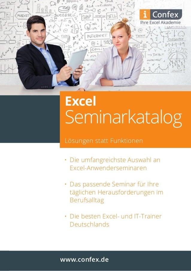 Excel Seminarkatalog Lösungen statt Funktionen • Die umfangreichste Auswahl an Excel-Anwenderseminaren • Das passende Semi...