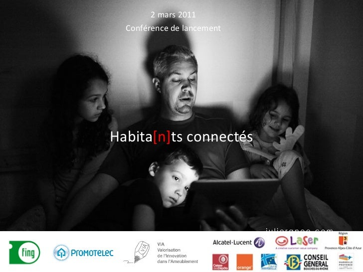 Habita [n] ts connectés 2 mars 2011 Conférence de lancement