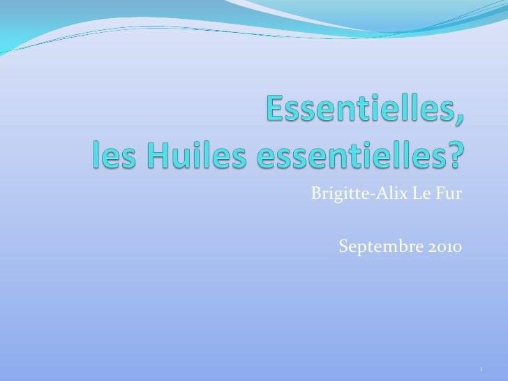 Brigitte-Alix Le Fur   Septembre 2010                       1