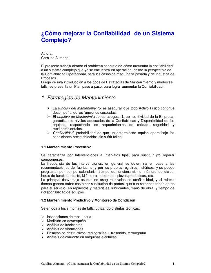 ¿Cómo mejorar la Confiabilidad de un SistemaComplejo?Autora:Carolina AltmannEl presente trabajo aborda el problema concret...