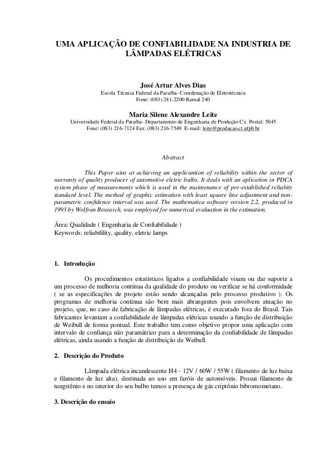 UMA APLICAÇÃO DE CONFIABILIDADE NA INDUSTRIA DE LÂMPADAS ELÉTRICAS  José Artur Alves Dias Escola Técnica Federal da Paraíb...