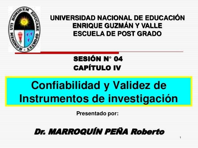 Dr. MARROQUÍN PEÑA Roberto CAPÍTULO IV Presentado por: UNIVERSIDAD NACIONAL DE EDUCACIÓN ENRIQUE GUZMÁN Y VALLE ESCUELA DE...