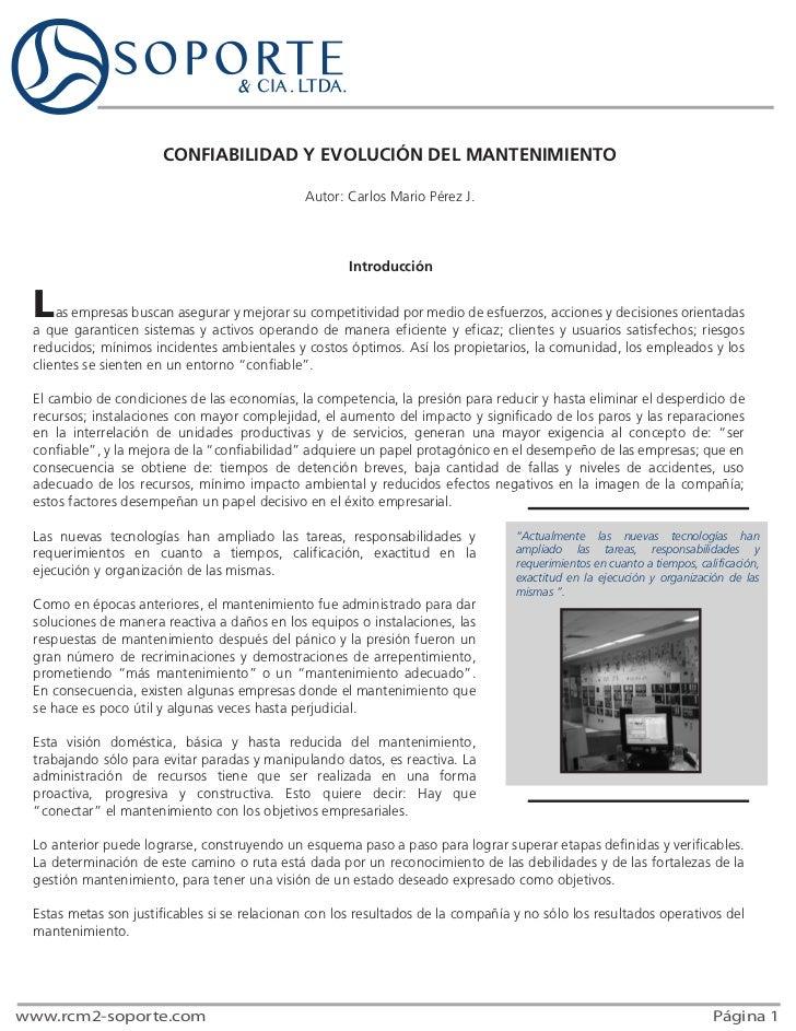 CONFIABILIDAD Y EVOLUCIÓN DEL MANTENIMIENTO                                              Autor: Carlos Mario Pérez J.     ...
