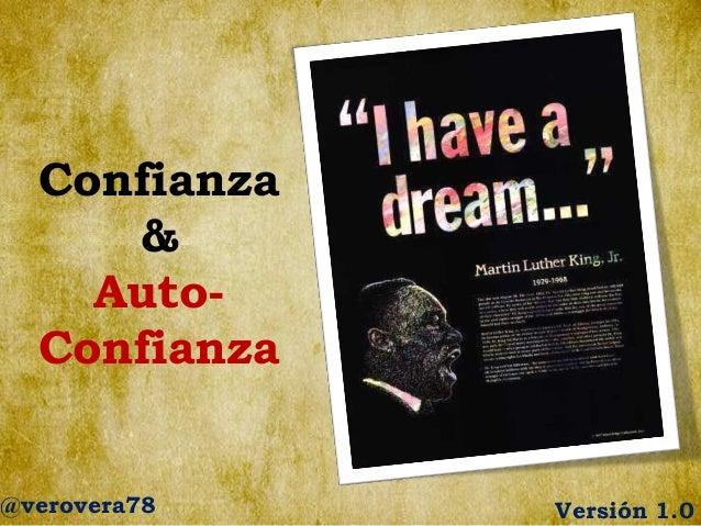 Confianza & AutoConfianza  @verovera78  Versión 1.0
