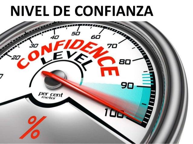 NIVEL DE CONFIANZA