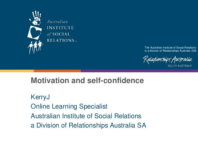 The Australian Institute of Social Relations is a division of Relationships Australia (SA) KerryJ Online Learning Speciali...