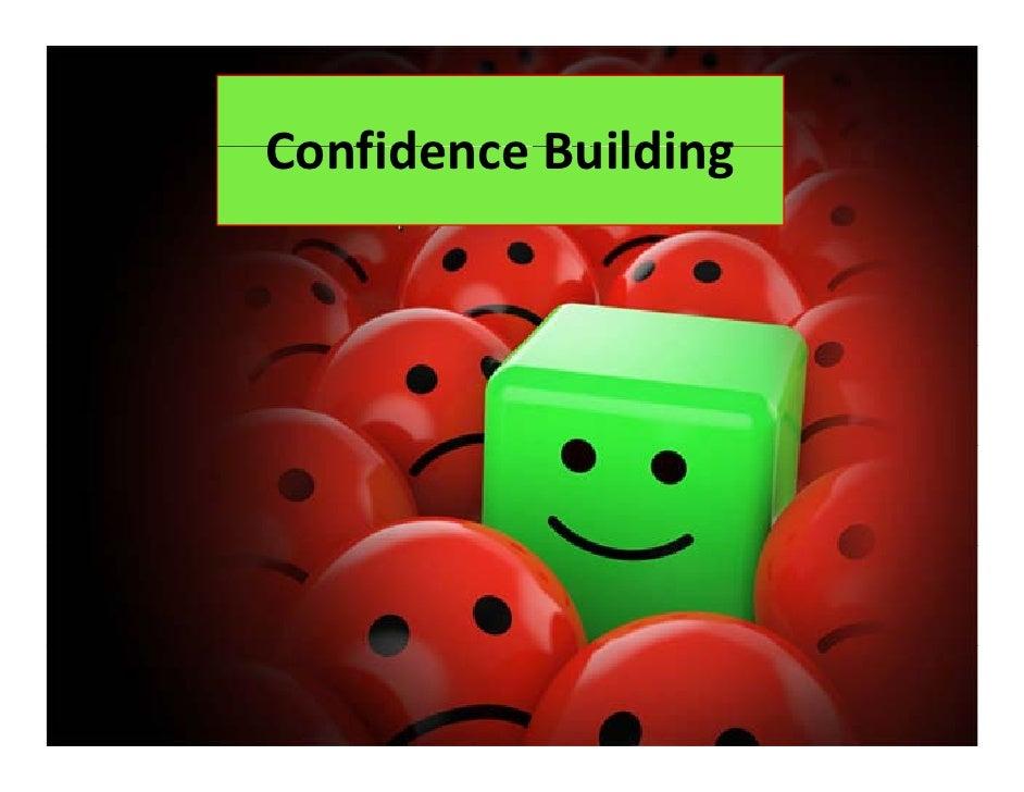ConfidenceBuilding Confidence Building
