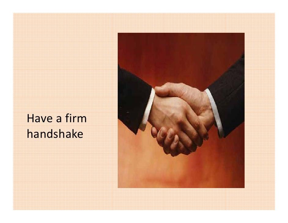 Haveafirm handshake