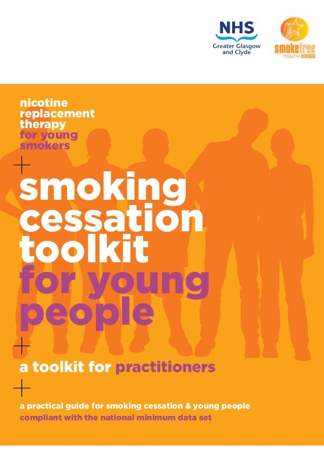 nicotine replacement therapy for young smokers + a toolkit for practitioners + +a practical guide for smoking cessation & ...