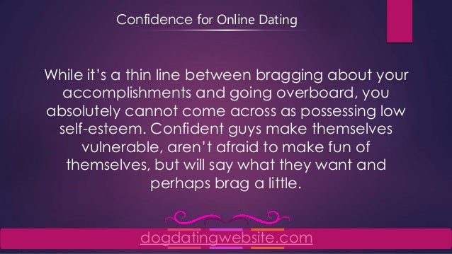 I have no confidence in dating