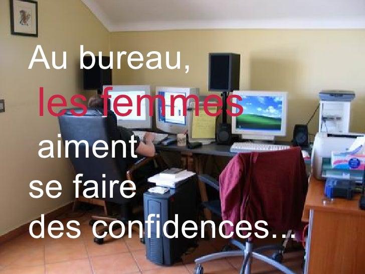 Au bureau, les femmes aiment  se faire  des confidences...