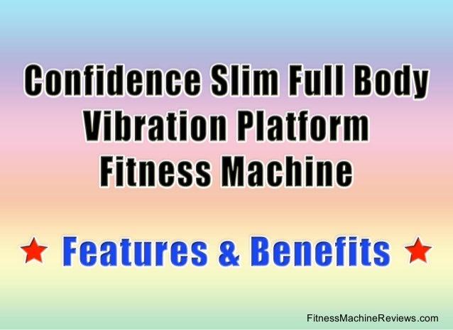 confidence whole vibration machine