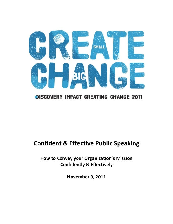 Confident & Effective Public Speaking  How to Convey your Organization's Mission          Confidently & Effectively       ...