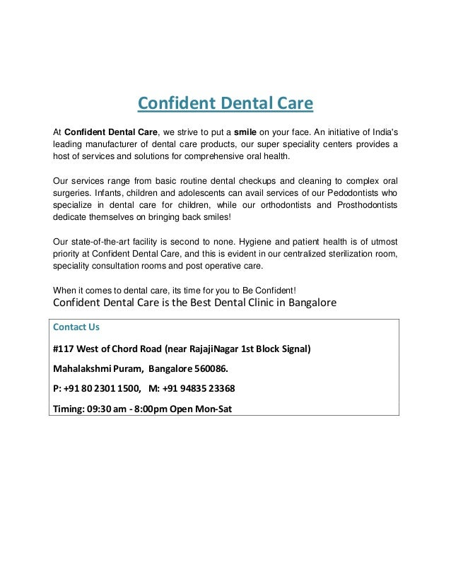 Confident Dental Care At Confident Dental Care, we strive to put a smile on your face. An initiative of India's leading ma...