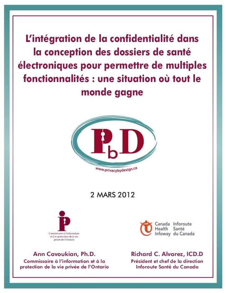L'intégration de la confidentialité dans    la conception des dossiers de santéélectroniques pour permettre de multiples f...