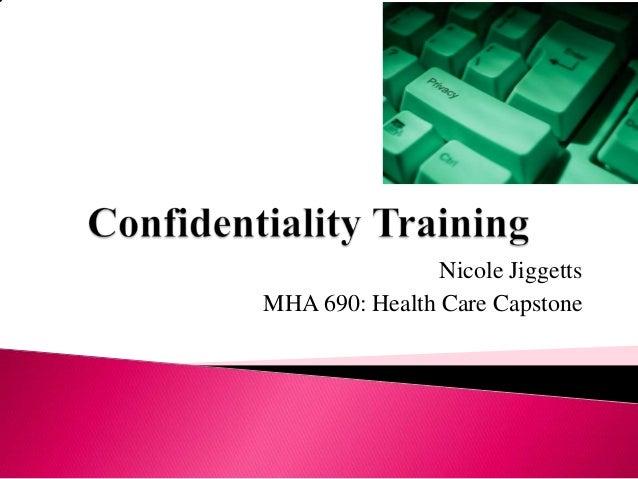 Nicole Jiggetts MHA 690: Health Care Capstone