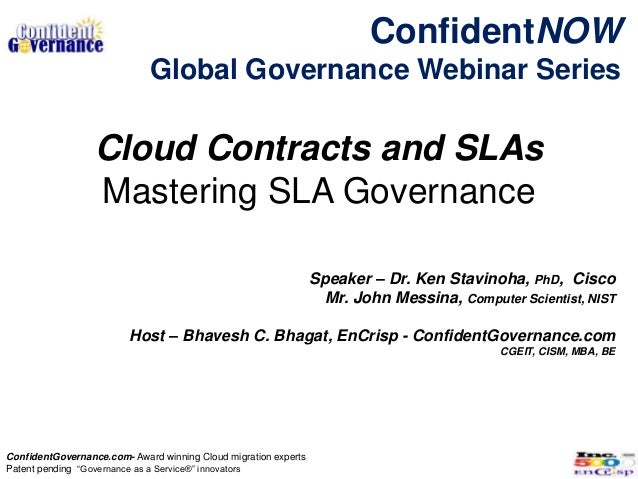 ConfidentNOW                             Global Governance Webinar Series                  Cloud Contracts and SLAs       ...