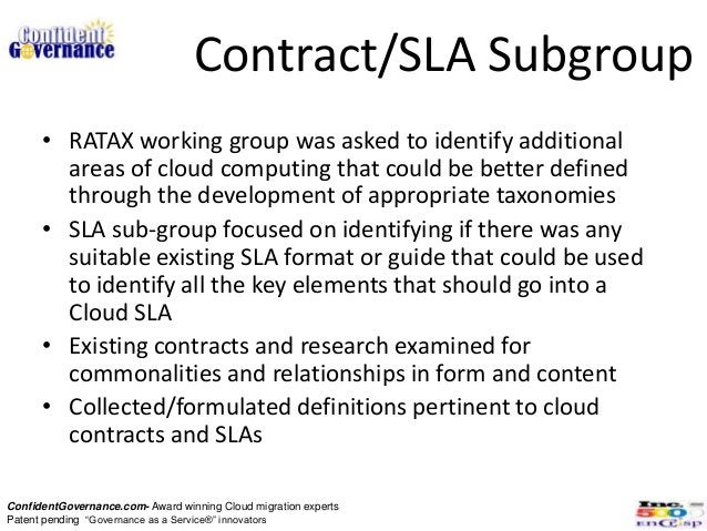 Contract/SLA Subgroup      • RATAX working group was asked to identify additional        areas of cloud computing that cou...
