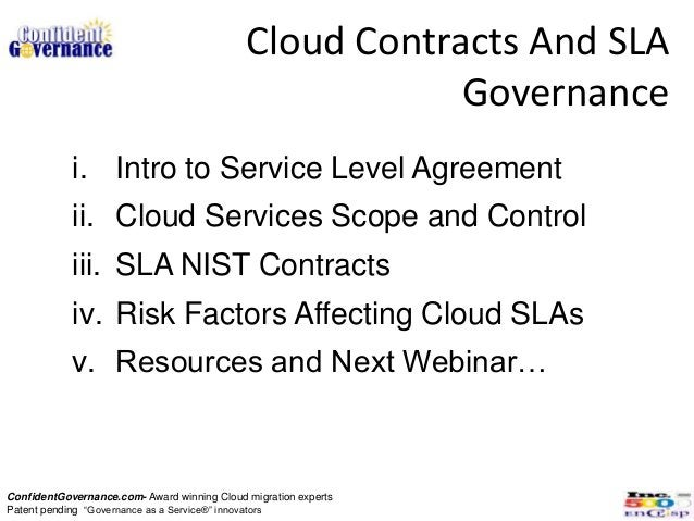 Cloud Contracts And SLA                                                         Governance            i. Intro to Service ...