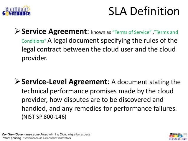 """SLA Definition        Service Agreement: known as """"Terms of Service"""" ,""""Terms and             Conditions"""" A               ..."""