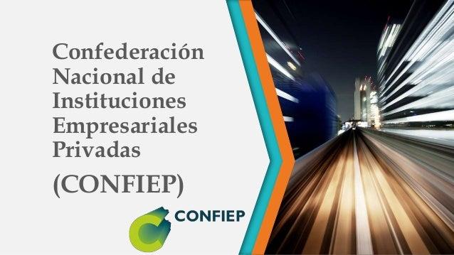 Confederación Nacional de Instituciones Empresariales Privadas (CONFIEP)
