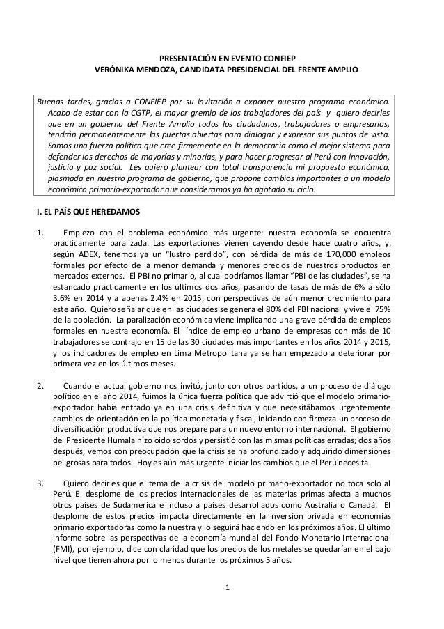 PRESENTACIÓN EN EVENTO CONFIEP VERÓNIKA MENDOZA, CANDIDATA PRESIDENCIAL DEL FRENTE AMPLIO Buenas tardes, gracias a CONFIEP...