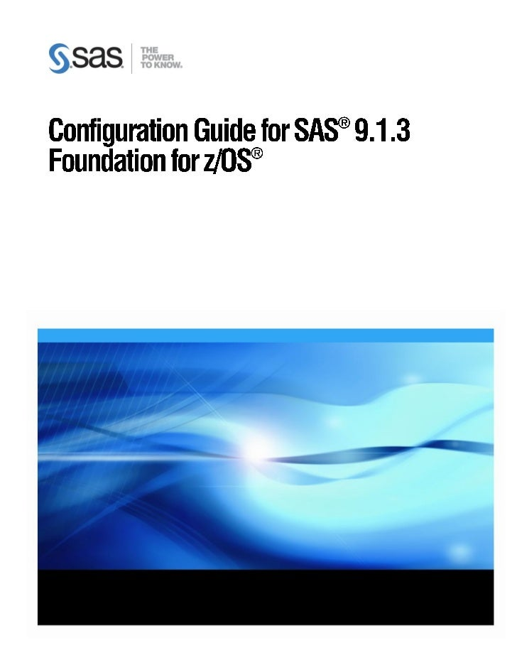 Copyright NoticeThe correct bibliographic citation for this manual is as follows: SAS Institute Inc., ConfigurationGuide f...
