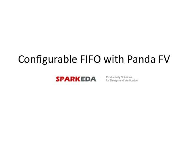 Configurable FIFO with Panda FV