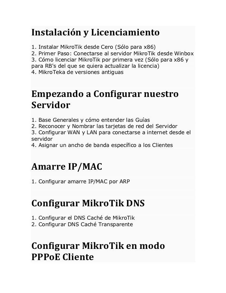 Instalación y Licenciamiento1. Instalar MikroTik desde Cero (Sólo para x86)2. Primer Paso: Conectarse al servidor MikroTik...