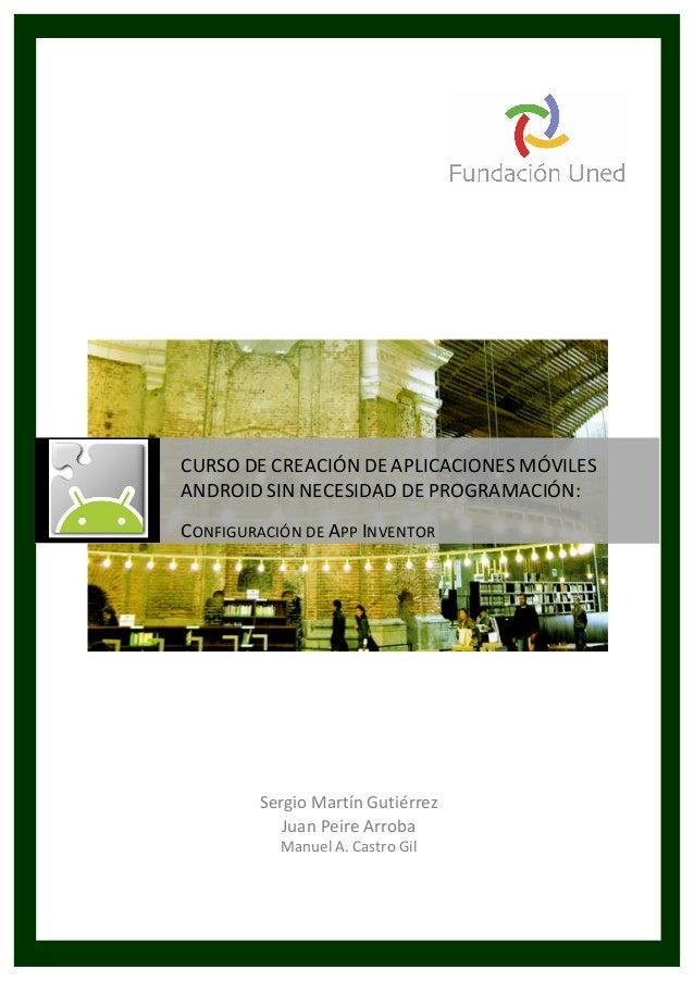 UNIVERSIDAD NACIONAL DE EDUCACIÓN A DISTANCIA Sergio  Martín  Gutiérrez   Juan  Peire  Arroba   Manuel  A. ...