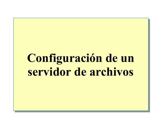 Configuración de un servidor de archivos