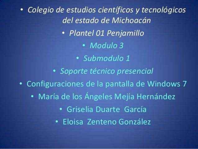 • Colegio de estudios científicos y tecnológicos            del estado de Michoacán            • Plantel 01 Penjamillo    ...